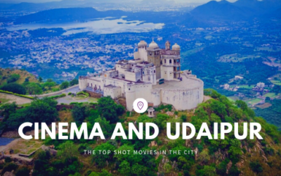Cinema and Udaipur
