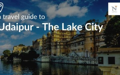 Travel Guide to Udaipur – The Lake City